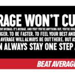 Don't settle for average