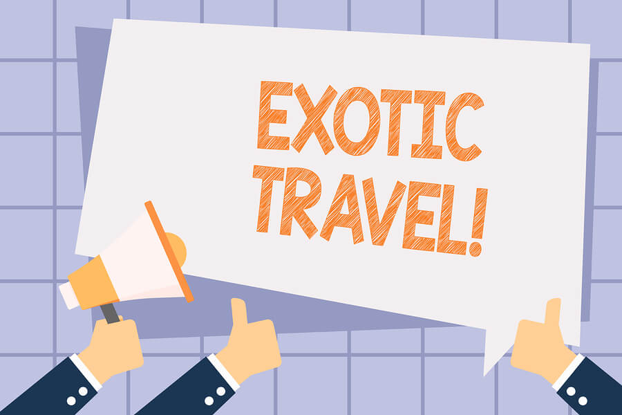 The 3 Reasons You Need to Travel to an Exotic Destination